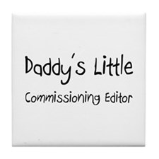 Daddy's Little Commissioning Editor Tile Coaster
