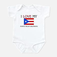 I Love My Puerto Rican Girlfriend Infant Bodysuit