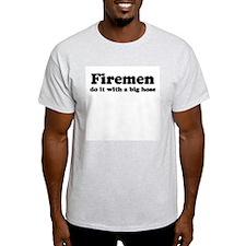 Firemen do it with a big hose. -  Ash Grey T-Shirt