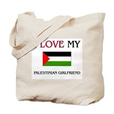 I Love My Palestinian Girlfriend Tote Bag