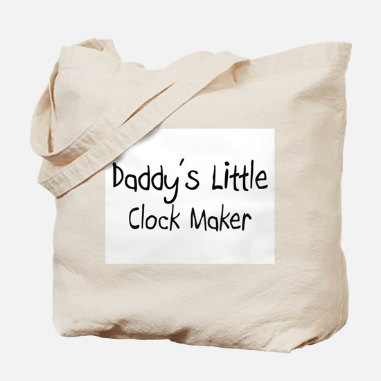 Daddy's Little Clock Maker Tote Bag