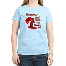 Not only am I cute I'm Albanian too! T-Shirt