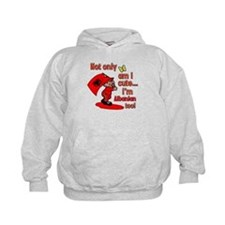 Not only am I cute I'm Albanian too! Hoodie