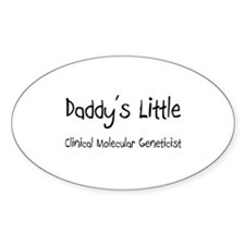 Daddy's Little Clinical Molecular Geneticist Stick