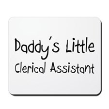 Daddy's Little Clerical Assistant Mousepad