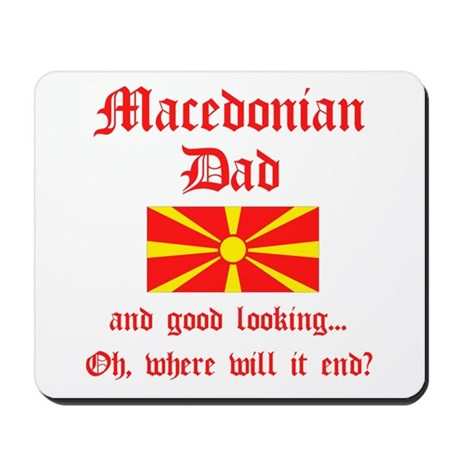 Gd Lkg Macedonian Dad Mousepad