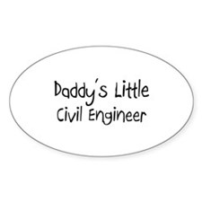 Daddy's Little Civil Engineer Oval Decal