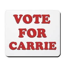 Vote for CARRIE Mousepad
