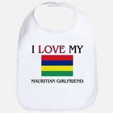 I Love My Mauritian Girlfriend Bib