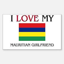 I Love My Mauritian Girlfriend Rectangle Decal