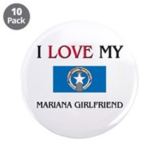"I Love My Mariana Girlfriend 3.5"" Button (10 pack)"