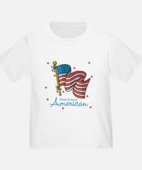 Proud to be an American T