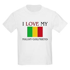 I Love My Malian Girlfriend T-Shirt