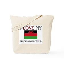 I Love My Malawian Girlfriend Tote Bag