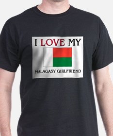 I Love My Malagasy Girlfriend T-Shirt