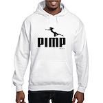 Pimp ~ Hooded Sweatshirt