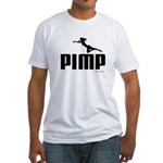 Pimp ~  Fitted T-Shirt