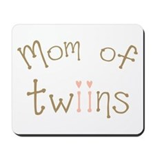 Mom of Twin Girls Twiin Mousepad