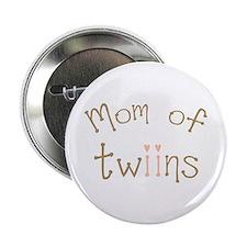 "Mom of Twin Girls Twiin 2.25"" Button"
