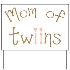 Mom of Twin Girls Twiin Yard Sign