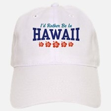I'd Rather Be In Hawaii Baseball Baseball Cap