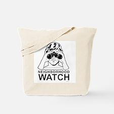 Neighborhood Watch ~  Tote Bag