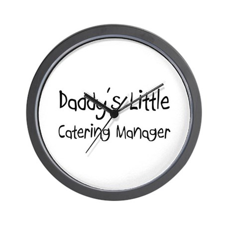 Daddy's Little Catering Manager Wall Clock