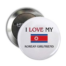 "I Love My Korean Girlfriend 2.25"" Button"