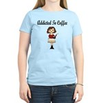 Addicted to Coffee Women's Light T-Shirt