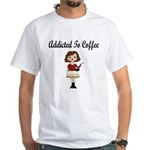 Addicted to Coffee White T-Shirt