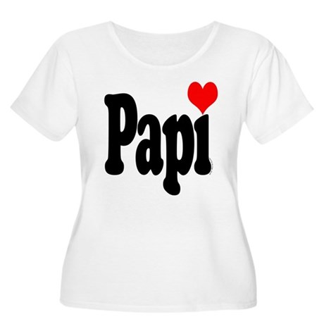 I love Papi Women's Plus Size Scoop Neck T-Shirt