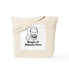 Single & Disease Free ~  Tote Bag