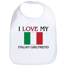 I Love My Italian Girlfriend Bib