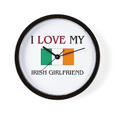 I Love My Irish Girlfriend Wall Clock