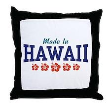 Made in Hawaii Throw Pillow