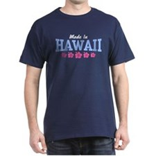 Made in Hawaii T-Shirt