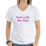 Bride-to-Be Mrs. Daly Women's V-Neck T-Shirt