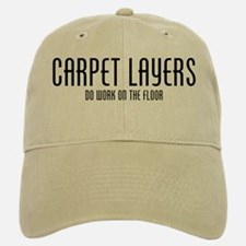 Carpet Layer Baseball Baseball Cap