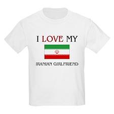 I Love My Iranian Girlfriend T-Shirt