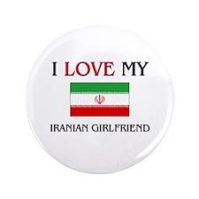 "I Love My Iranian Girlfriend 3.5"" Button"