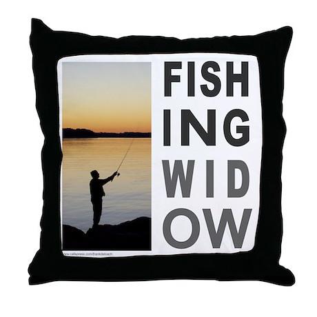 FISHING WIDOW Throw Pillow