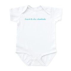 Soon to be Mrs. Maridonda Infant Bodysuit