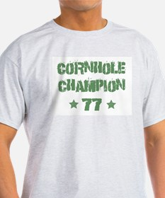 Cornhole Champion 77 T-Shirt