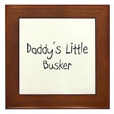 Daddy's Little Busker Framed Tile