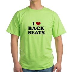 I love back seats. - T-Shirt