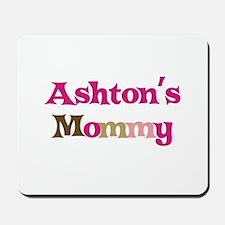 Ashton's Mommy Mousepad