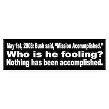 Bush: Mission Accomplished?