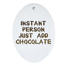 Just Add Chocolate! Keepsake (Oval)