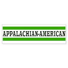 APPALACHIAN-AMERICAN Bumper Bumper Sticker
