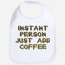 Just Add Coffee! Bib